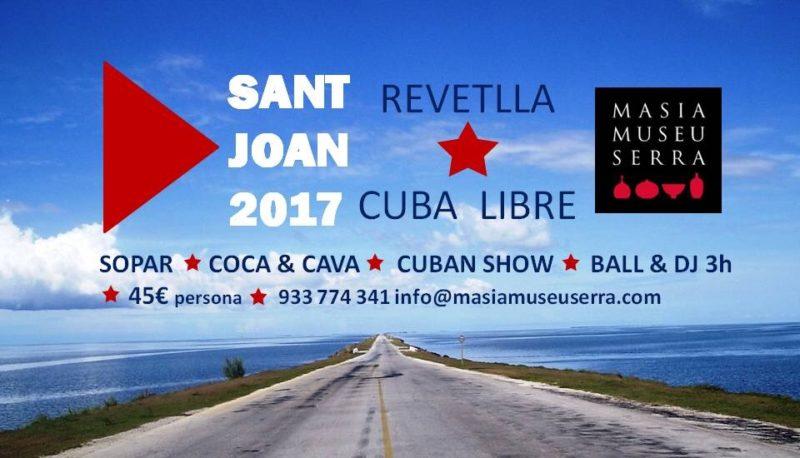 Revetlla Sant Joan 2017 Cuba libre